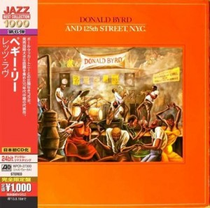 Donald-Byrd-And-125Th-Street-N-Y-C-CD_Donald-Byrd,images_big,26,8122795900