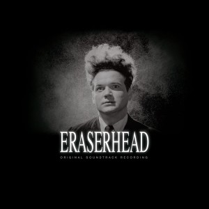 sbr3008-eraserhead-original-soundtrack-recording_1024x1024
